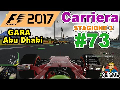 F1 2017 - PS4 Gameplay ITA - T300 - Carriera #73 - GARA Abu Dhabi - Fine terza stagione