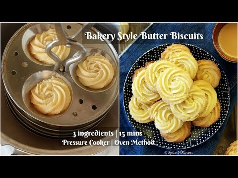 Bakery Butter Biscuits| 3 ingredients Piped Cookies in Pressure Cooker & Oven | बटर बिस्किट्स