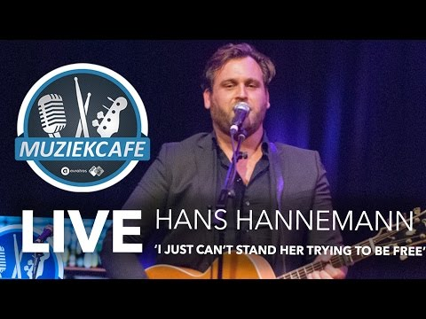 Hans Hannemann - 'I Just Can't Stand Her Trying To Be Free' live bij Muziekcafé