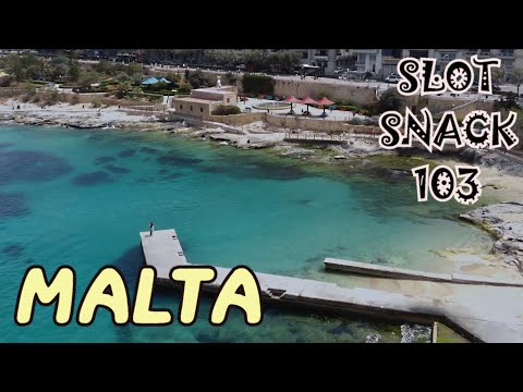 Slot Snack 103: iGAMING in MALTA !