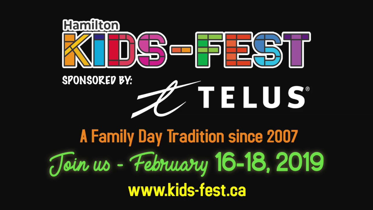 Landing Page - Hamilton Kids-Fest | Family Day Canada