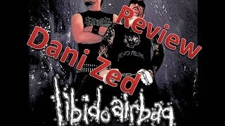 Review(English) - Libido Airbag - Testosterone Zone - RottenRollRex - Dani Zed