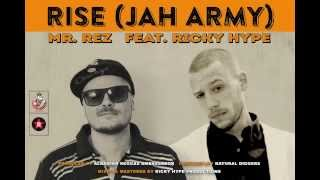 Mr Rez ft Ricky Hype - Rise (Jah Army)
