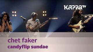 Chet faker - Candyflip Sundae - Music Mojo season 3 - KappaTV