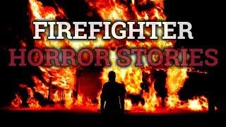 5 Scary & Strange Firefighter Stories