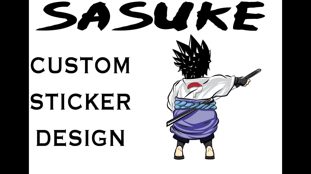 Custom sasuke sticker process