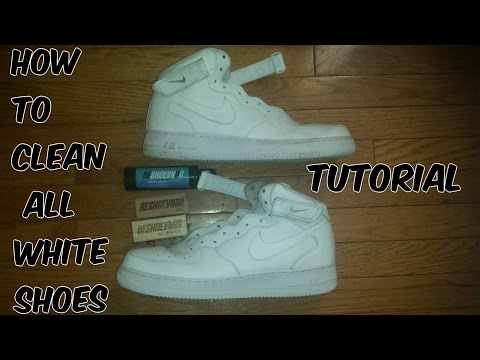 How To Clean All White Nike Air Force Ones/White Shoes (@Reshoevn8r)