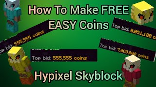 How To Make FREE Money - Hypixel Skyblock (Easy)
