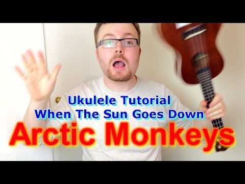 Arctic Monkeys - When The Sun Goes Down/Scummy Man (Ukulele Tutorial)