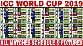 ICC WORLD CUP 2019 SCHEDULE | WORLD CUP 2019 SCHEDULE TIME TABLE | WORLD CUP 2019 MATCH LIST
