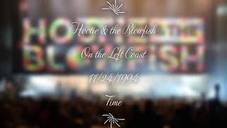 Hootie & the Blowfish - Time (Live) On The Left Coast on 11-24-1994