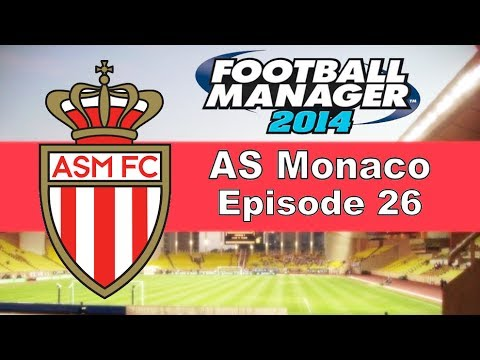 Football Manager 2014 - AS Monaco Series - Episode 26 (End of Season Review)