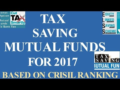 Best Tax Saving Mutual Funds ( ELSS ) For 2017. Each Fund Explained in Hindi