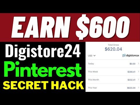 Earn $600 With Digistore24 Affiliate Marketing And Secret Pinterest Trick For FREE Traffic