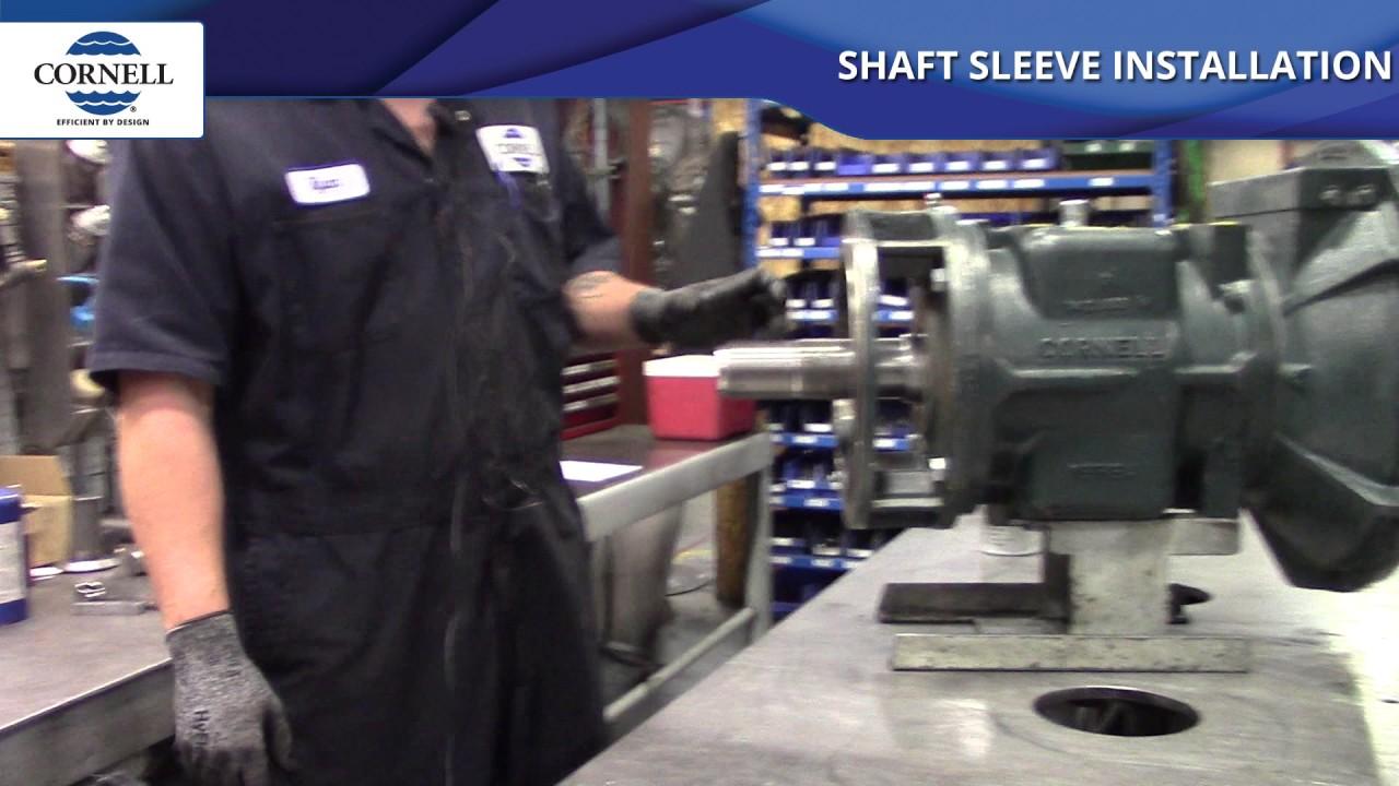 Shaft Sleeve Installation