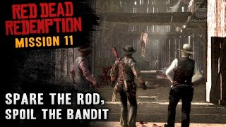 red dead redemption mission 11 spare the rod spoil the bandit xbox one