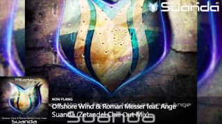 Offshore Wind & Roman Messer feat. Ange - Suanda (Zetandel Chill Out Mix)