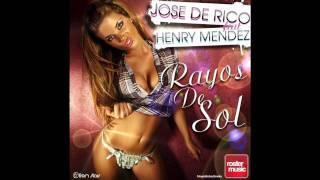 Jose de Rico feat Henry Méndez - Rayos de Sol ( Original Extended Mix )
