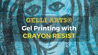 Gelli Arts® Gel Printing with Crayon Resist