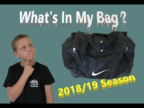 What's In My Bag 2018/19 Season | Young Goalkeepers Kit Bag | Football Goalie Kit