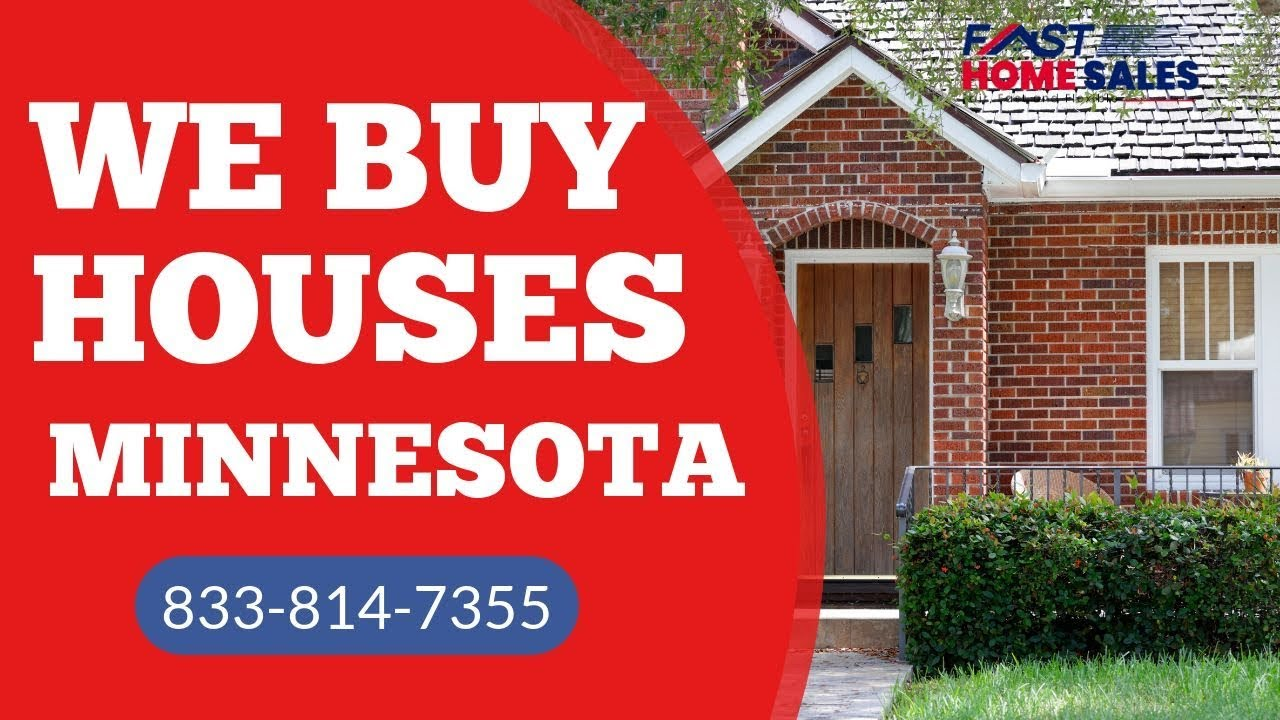 We Buy Houses Minnesota - CALL 833-814-7355