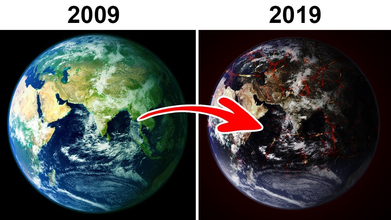 Our Earth Today VS 10 Years Ago - YouTube