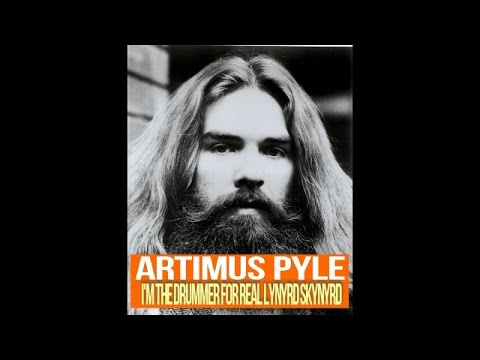 "ARTIMUS PYLE ""I'm the drummer of the real LYNYRD SKYNYRD"""