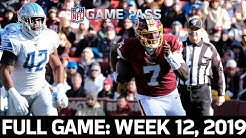 Dwayne Haskins' FIRST WIN! Lions vs. Redskins Week 12, 2019 FULL GAME