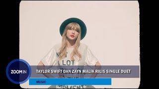 Taylor Swift dan Zayn Malik Rilis Single Duet