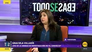 Todo Se Sabe │Entrevista a la jefa de la unidad de investigación de El Comercio, Graciela Villasís
