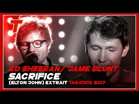 "Ed Sheeran / James Blunt ""Sacrifice"" (Elton John) (2017)"