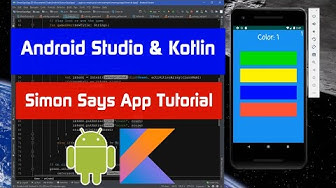 Beginner Kotlin and Android Studio Tutorial Build a Simon Says Game App