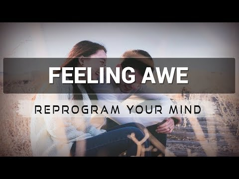 Feeling Awe affirmations mp3 music audio - Law of attraction - Hypnosis - Subliminal