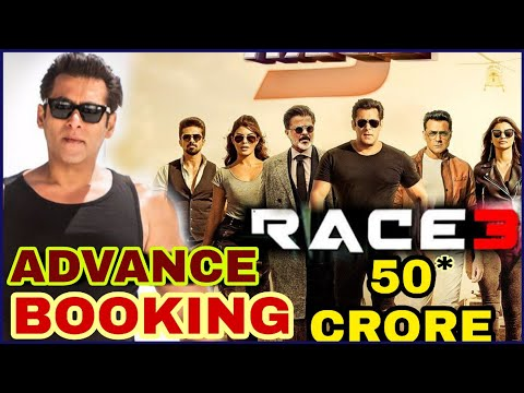 RACE 3 Advance booking update | Race 3 FIRST Day Collection, Salman Khan breaks all records, RACE 3
