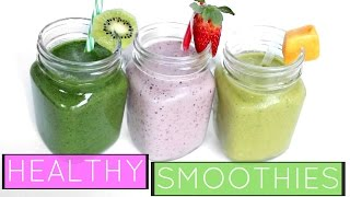 3 Easy & Healthy Smoothie Recipes | Weightloss & Clear Skin