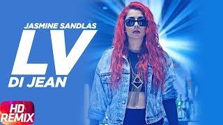 Lv Di Jean Remix | Jasmine Sandlas Ft Preet Hundal | Love Bhullar | MG | Speed Records