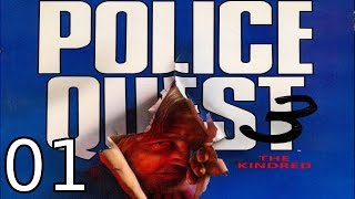 Police Quest III: The Kindred - [01/10] - [Day 1 - 01/03] - DOS English Walkthrough