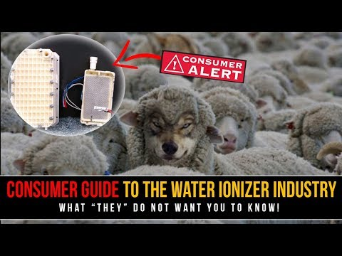 "Consumer Guide To Water Ionizer Industry - What ""They"" Do Not Want You To Know"