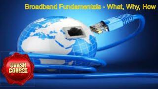 What is BROADBAND | Broadband Connection | Broadband Tutorial | Broadband basics | Throughput | ADSL