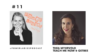 #11 Thea Myhrvold, Founder av Getbee & Teach Me Now