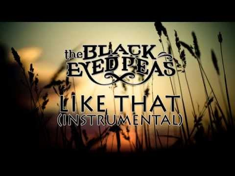 Black Eyed Peas  Like That Instrumental