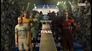 PES 2019 | LIVERPOOL vs CHELSEA | UEFA Super Cup Final