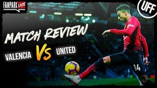 Valencia 2-1 Manchester United - Goal Review - FanPark Live