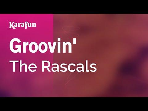 Karaoke Groovin' - The Rascals *