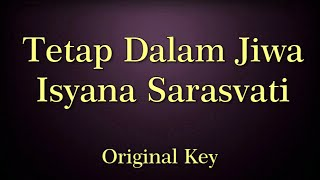 Video Tetap Dalam Jiwa Isyana Sarasvati Karaoke Original Key download MP3, 3GP, MP4, WEBM, AVI, FLV September 2018