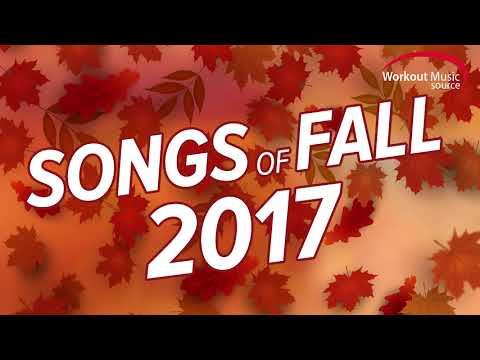 WOMS  Songs Of Fall 2017 Workout Mix 135150 BPM