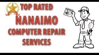 Nanaimo Computer Repair Services - (778) 762-0858 - Computer Technician Nanaimo, Bc