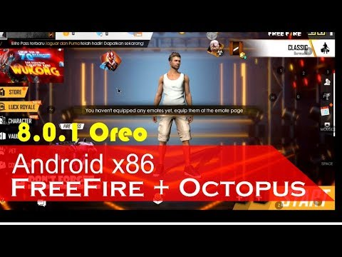Test Free Fire Android X86 Oreo + Octopus