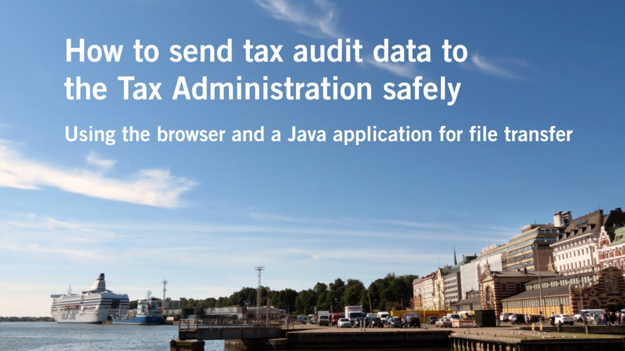 How to send tax audit data: Using the browser and a Java application