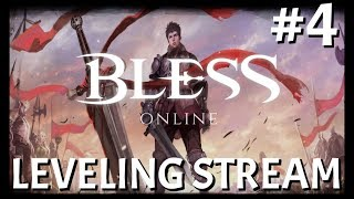 Bless Online: Leveling Review Stream #4 | Bless And Chill To Cap